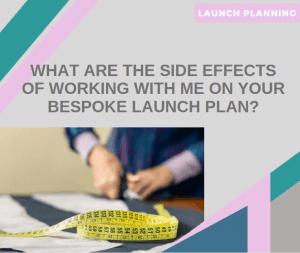Bespoke launch plan